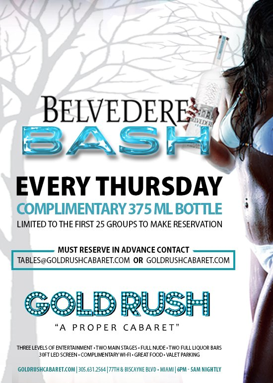 Join Us for the Belvedere Bash Every Thursday at Gold Rush Cabaret Miami