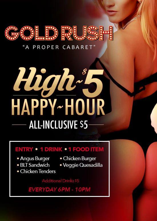 Gold Rush Cabaret High $5 Happy Hour
