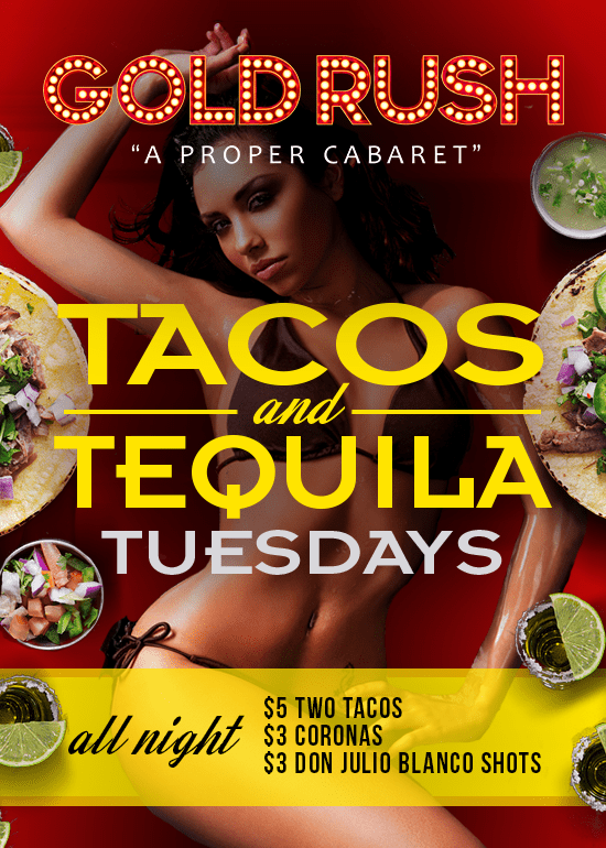 Tacos & Tequila Tuesdays at Gold Rush Cabaret in Miami
