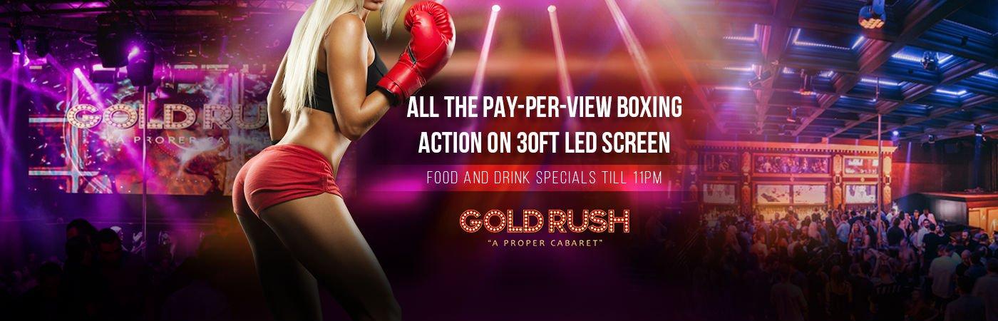 PPV Boxing at Gold Rush Cabaret