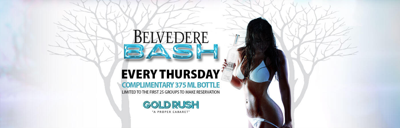 Belvedere Bash Every Thursday at Gold Rush Cabaret Miami