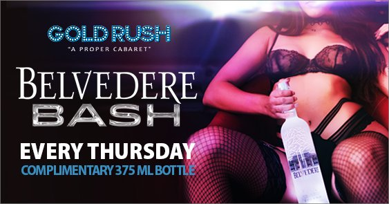 Belvedere Bash Every Thursday Night at GoldRush Cabaret Miami