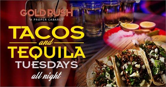 GoldRush Cabaret Miami Taco & Tequila Tuesdays